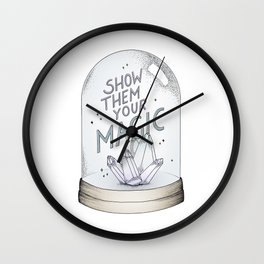 Show them your magic Wall Clock