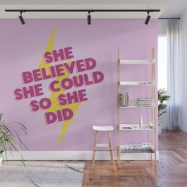 she believed she could Wall Mural
