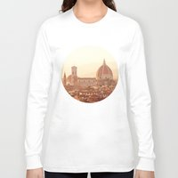 florence Long Sleeve T-shirts featuring Florence Cathedral by happeemonkee
