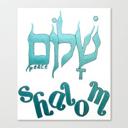 SHALOM The Hebrew word for Peace! Canvas Print