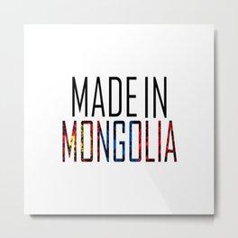 Made In Mongolia Metal Print