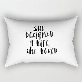 She Designed a Life She Loved  typography poster black-white design home decor bedroom wall art Rectangular Pillow