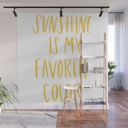Sunshine Is My Favorite Color Wall Mural
