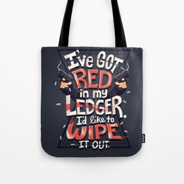 Wipe out the red Tote Bag