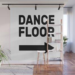 Dance Floor (arrow point right) Wall Mural