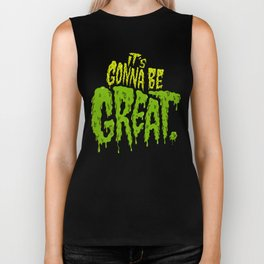 It's Gonna Be Great... Biker Tank