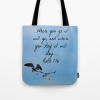 bible verse Tote Bags featuring Ruth 1:16 Bible Verse Seagull Art Print by MorganLoriPhoto