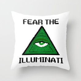 Fear The Illuminati Throw Pillow