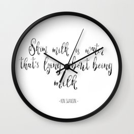 Skim Milk | Ron Swanson Wall Clock