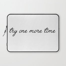 try one more time Laptop Sleeve