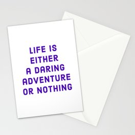 """Life is either a daring adventure or nothing"" —Helen Keller Stationery Cards"