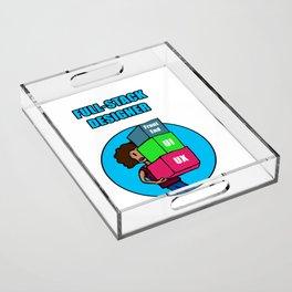 Full-Stack Designer Acrylic Tray