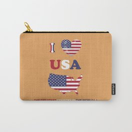 I LOVE USA - THE GREATEST COUNTRY IN THE WORLD ! Carry-All Pouch