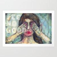See No Good Art Print
