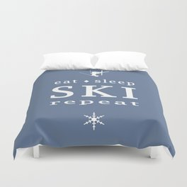 Eat Sleep SKI repeat Duvet Cover