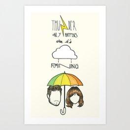 """Thunder only happens when it's raining"" Dan Smith ft Gabrielle Aplin Art Print"