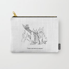 """One Hell Of A Lawyer"" Carry-All Pouch"