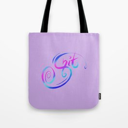 Shiit! Typography Callagraphy Swear Word Tote Bag