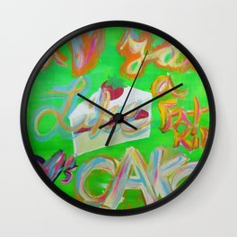 I Love You Like a Fat Kid Loves Cake Wall Clock