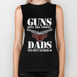 Guns Dont Kill Fathers Day Gift for Daddy Dark Biker Tank