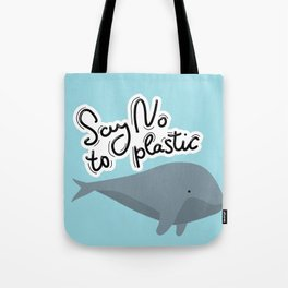 Say no to plastic. Whale, sea, ocean.  Pollution problem concept Eco, ecology banner poster. Tote Bag