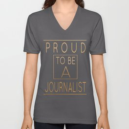 Proud To Be A Journalist Funny Writer print Unisex V-Neck