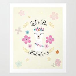 Cute alpaca with flowers - let's be fabulous - boho llama Art Print