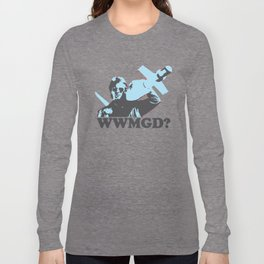 What would MacGyver Do? Long Sleeve T-shirt