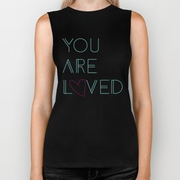 You Are Loved Biker Tank