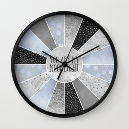 You are my moonlight Wall Clock
