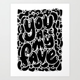 you are my fave Art Print