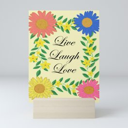 Live Laugh Love Mini Art Print