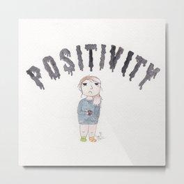 Positivity Metal Print