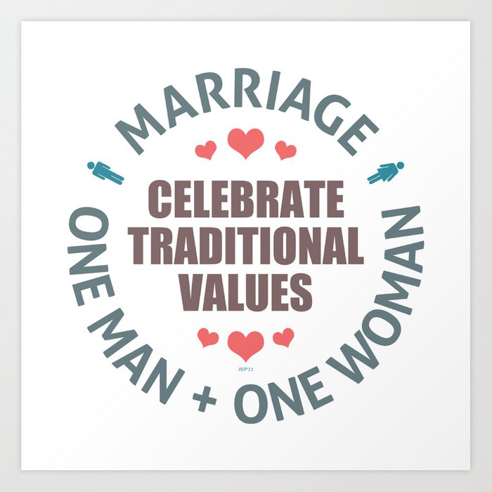 Celebrate Traditional Values Art Print