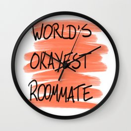 World's Okayest Roommate Wall Clock