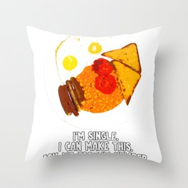 I'm single and I can make full English Breakfast. Throw Pillow