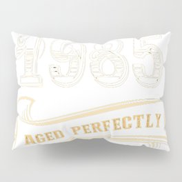32nd-Birthday-Gift-Gold-Vintage-1985-Aged-Perfectly Pillow Sham
