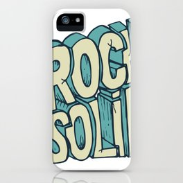 Rock Solid drawing iPhone Case
