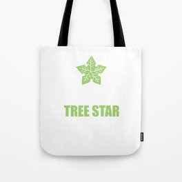 If She Doesn't Know Tree Star Funny T-shirt Tote Bag