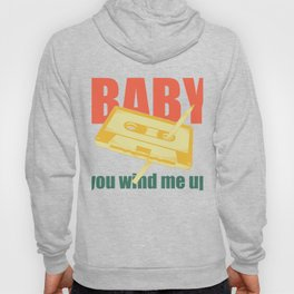 Pen and Cassette Baby You Wind Me Up Trendy Throwback  product Hoody