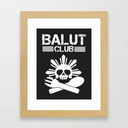 Balut Club Framed Art Print