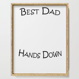 Mens Best Dad Hands Down Kids Craft Hand Print Fathers Day Shirt Serving Tray