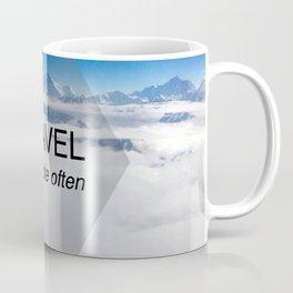 Himala-YEAH! (Travel far quote) Coffee Mug