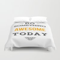 motivational Duvet Covers featuring Lab No. 4 - Do something awesome today Inspirational Quotes Poster by Lab No. 4