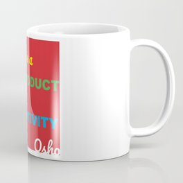 Happiness is a By Product of Creativity Coffee Mug