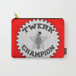 Twerk Champion Carry-All Pouch