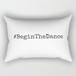 #BeginTheDance Rectangular Pillow