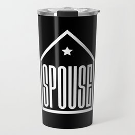 Spouse in the house Travel Mug