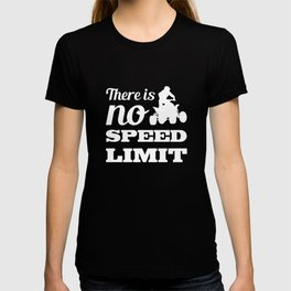 There is No Speed Limit Graphic Quad T-shirt T-shirt