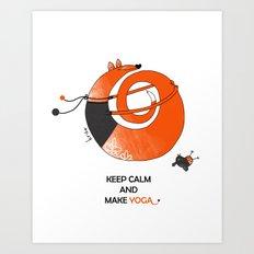 Make Yoga Art Print